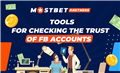 Tools for checking the trust of FB accounts