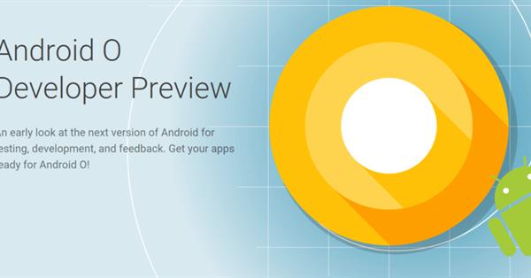 Google выпустил первую превью-версию Android O