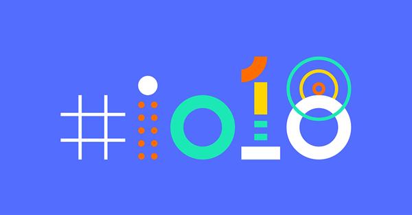 Google I/O 2018: основные анонсы конференции