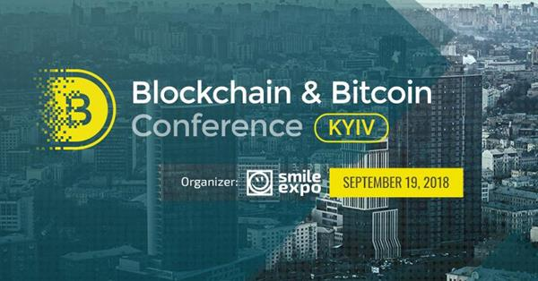 В Украине пройдёт шестая международная Blockchain & Bitcoin Conference Kyiv