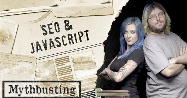 Google посвятил новое видео в серии SEO Mythbusting вопросам JavaScript