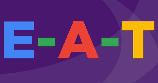 Google добавил примечание об E-A-T в пост о Сore Updates