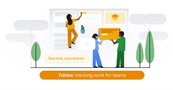 Google представил новый инструмент для управления проектами Tables