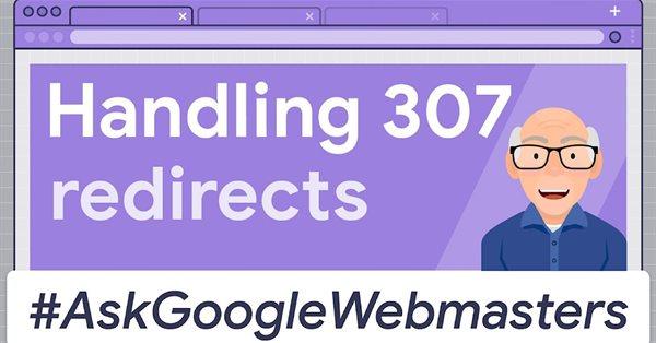 Google об обработке 307 редиректов