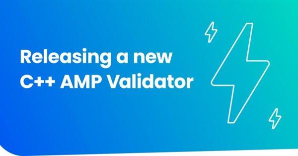 AMP Project выпустил AMP-валидатор на C++
