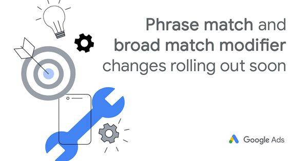 Google Ads запустит обновленное фразовое соответствие на всех языках в июле