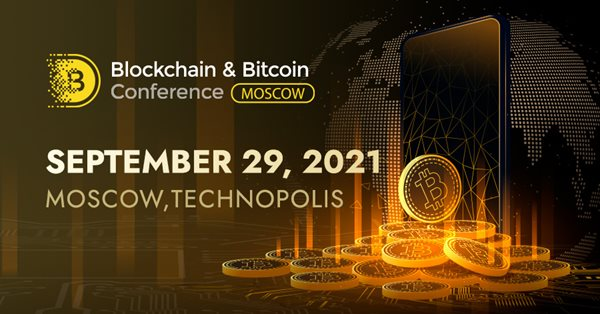 Стартовали продажи билетов на юбилейную Blockchain & Bitcoin Conference Moscow