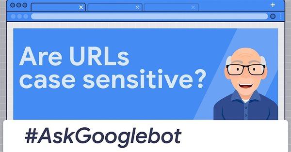 Google: URL-адреса чувствительны к регистру