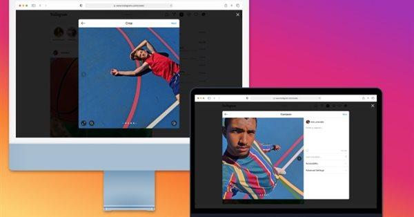 Instagram запускает возможность постинга фото и видео с десктопов